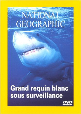 National Geographic - Les requins blancs [DOC] [FRENCH] [FS]